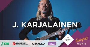 Campus Nights: J. Karjalainen